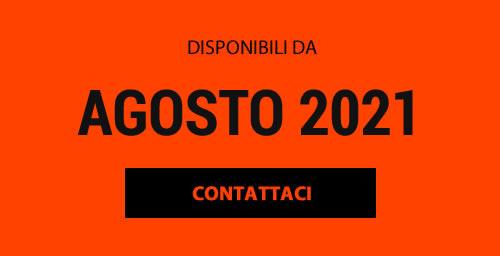 Disponibili da Agosto 2021